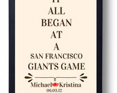 It All Began  Wedding sign  Anniversary gift for husband Gift for wife First anniversary present Wedding gift   San Francisco Giants Game