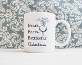 Bears Beets Battlestar Galactica Mug - The Office tv Show Pop Culture - coffee cup, pencil holder - Ready to Ship