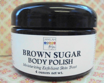 Brown Sugar Body Polish - Rich in Essential Oils to Smooth, Soothe, Soften and Sweeten Your Skin, 4 oz.