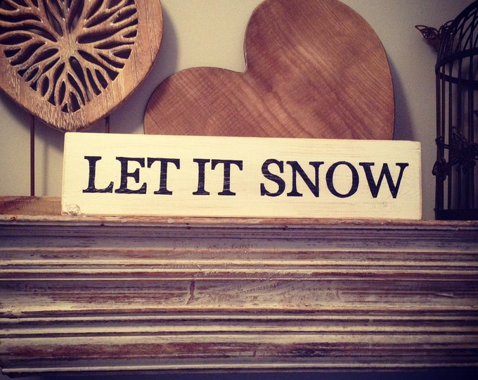 Featured listing image: Handmade Wooden Sign - Christmas Sign 'Let it Snow' - Rustic, Vintage, Shabby Chic, approx 40cm
