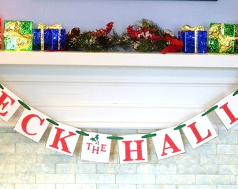 Christmas Decorations- Deck the Halls Banner- Christmas Mantle Decorations-Christmas Banner- Christmas garlands