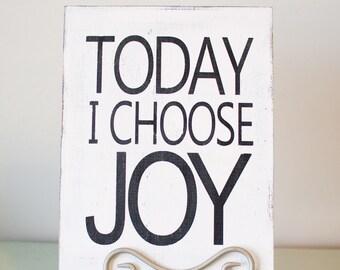 Today I choose JOY wooden sign