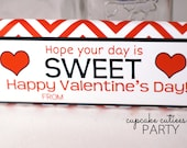 Valentine SWEET - Valentine's Day -Candy Wrappers  Digital  Party Printable- U pRiNt Instant Download