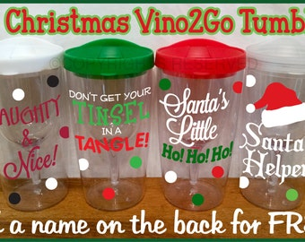 Personalized Acrylic CHRISTMAS VINO2GO TUMBLER Wine To Go Naughty Nice Tinsel Santa's Helper Stocking Define Good Holiday