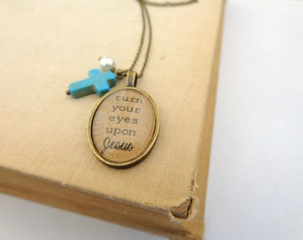 Turn Your Eyes Upon Jesus.  Hymn Necklae.  Vintage Style Necklace