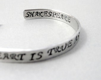 Shakespeare Bracelet - The Course of True Love Never Did Run Smooth - Hand Stamped Cuff in Aluminum, Golden Brass or Sterling Silver
