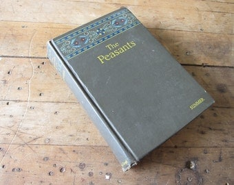 1925 First Edition The Peasants Summer Hardcover by Ladislas Reymont