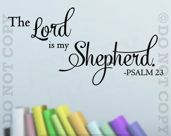 The Lord Is My Shepherd Psalm 23 Vinyl Wall Decal Decor  Sticker Quote Bible Verse