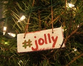 Christmas ornament from reclaimed wood - #jolly