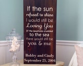 Painted sign on reclaimed barn wood. Custom sign with song lyrics. Wedding gift. Anniversary gift. Housewarming gift.