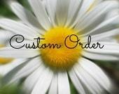 Custom order for Chris B.