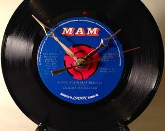 "Recycled GILBERT O'SULLIVAN 7"" Record / Alone Again Naturally / Record Clock"