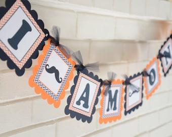 I am One Mustache-Mustache Bash-Little Man-Mustache party-Banner-birthday banner, orange navy