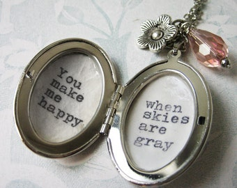 Inspirational Locket jewelry with quote you make me happy when skies are gray  pendant necklace for women inspiring pendantjewelry