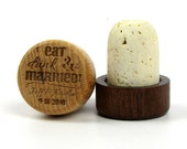 """Engraved Solid Wood Topped T-Cork Wine Bottle Stopper - Sample - """"Eat Drink and Be Married"""""""