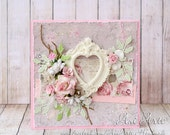 Shabby Chic Card Romantic Card I love You Card Mother's Day Greeting Card