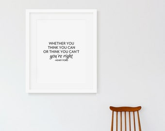 You're Right - Motivational Art Print, Typography Wall Decor, Office Art Print, Typographic Art Print, Henry Ford Quote, Inspirational Text