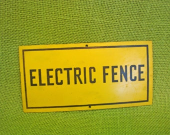 Small Vintage Caution Yellow Black Electric Fence Sign