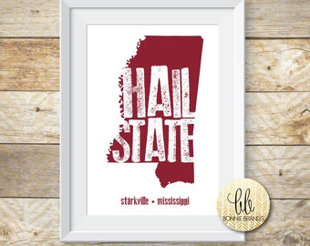 8x10 INSTANT DOWNLOAD // Hail State Print // Mississippi State Wall Art // State Print