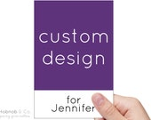 CUSTOM DESIGN for Jennifer
