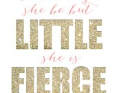 And though she be but little, she is fierce - MULTIPLE OPTIONS