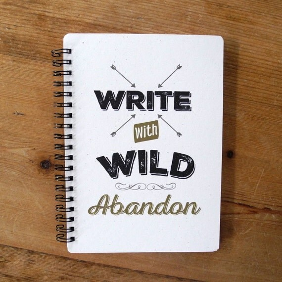 Write with wild abandon - Motivational journals that will inspire you // The PumpUp Blog