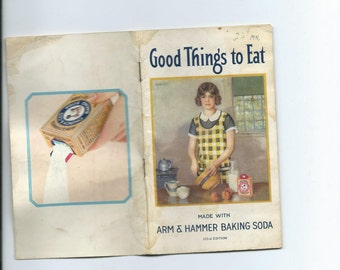 Antique Good Things to Eat-Arm & Hammer Baking Soda or Cow Brand Cookbook By Martha Lee Anderson Neat Advertising Cookbook for the Collector