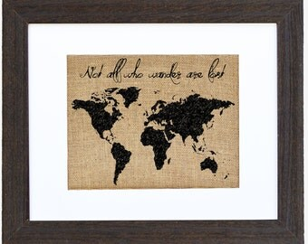 Not All Who Wander are Lost, Burlap Art, JRR Tolkien, Burlap Wall Art, Travel, World, Globe, Explore