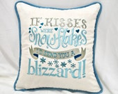 """Blue and Silver """"If Kisses Were Snowflakes, I'd Send You A Blizzard"""" Embroidered Linen Pillow Cover"""