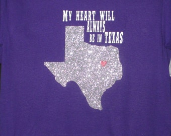 My Heart Will Always Be In Texas T-shirt