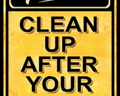 50% Off Special! Sale Price Is Only 9.99! Please Clean Up After Your Dog Sign Made in The USA Metal Sign Yard Park Caution Beware