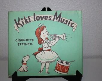 Kiki Loves Music by Charlotte Steiner, First Edition 1954 with Dustjacket, Vintage Children's Book, Junior Books, Collectible Kid's Books