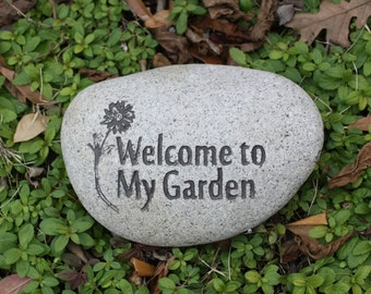 Welcome to My Garden engraved stone