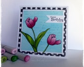 Handmade Greeting Card - Birthday - Tulips, water colored and copic colored * by HoneyblossomDesigns