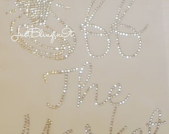 Bridal Off the Market with Wedding Ring Hot Fix Iron On Rhinestone Transfer Bling