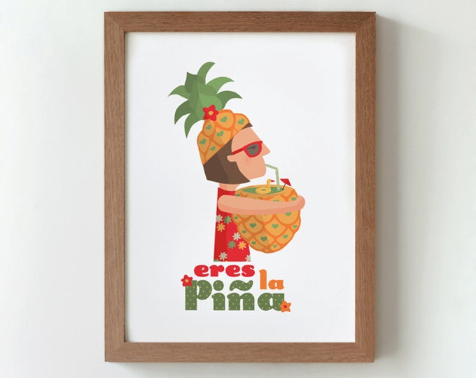 Illustration. You are a pineapple (girl).  Print. Wall art. Art decor. Hanging wall. Printed art. Decor home. Gift idea. Sweet home.
