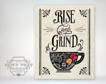 Rise and Grind. Coffee Art. Coffee Mug. Kitchen Art. Coffee Gift. Floral Mug. Home decor. Art Print. Wall Art. Wall Decor. Coffee quote