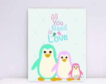 Three Happy Family Penguins, All You Need Is Love, Baby Nursery wall art, Art Decor, Children wall art, Nursery Print