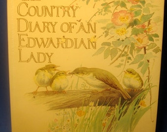 Edith Holden's The Country Diary of an Edwardian Lady, 1977, HC DJ, Webb & Bower, printed in Italy