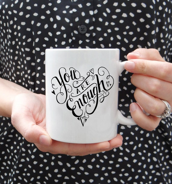 You are Enough Mug