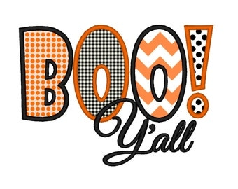 Boo Y'all Halloween APPLIQUE. Instant Download Machine Embroidery Design Digitized File