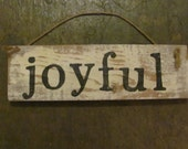 Joyful Rustic Sign
