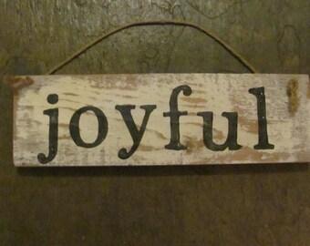 Joyful Rustic Sign