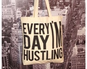 EVERYDAY I'M HUSTLING Canvas Tote Bag // Gold