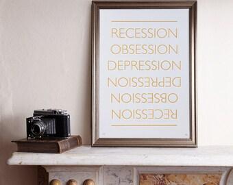 Sale! The Great Recession Screenprint / Recession Screenprint, Recession Poster, Typography Screenprint, Type Poster, Gold Screenprint