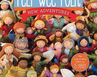 Felt Wee Folk New Adventures Book by Sally Mavor