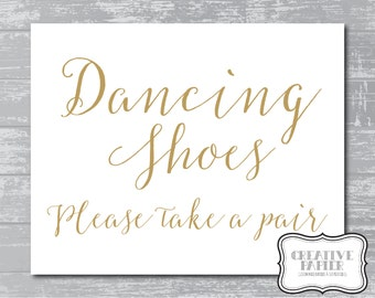 """INSTANT DOWNLOAD - Dancing Shoes Sign 5x7"""" or 8x10"""" DIY Wedding Signage Printable... Gold"""