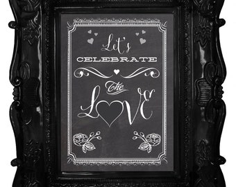 Celebrate the LOVE chalkart