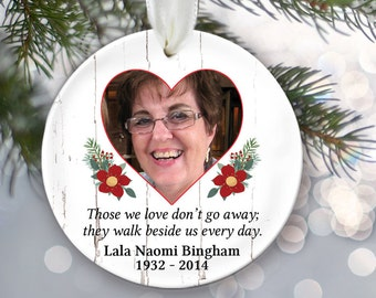 Personalized Christmas Ornament Those we love don't go away. Photo Memorial Gift Memorial Ornament Christmas Gift Christmas In Memory OR157