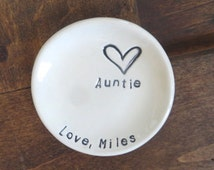 Auntie Gift, ring dish, CUSTOM ring holder, Gift from Niece, Nephew, Gift Boxed, Made to Order